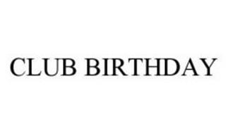 CLUB BIRTHDAY