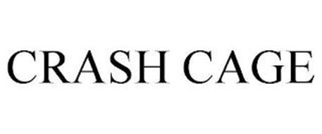 CRASH CAGE