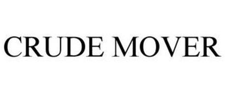 CRUDE MOVER