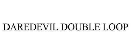 DAREDEVIL DOUBLE LOOP