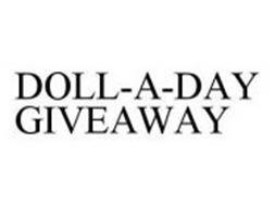 DOLL-A-DAY GIVEAWAY