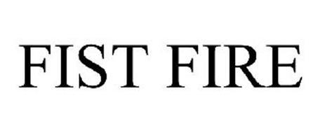 FIST FIRE
