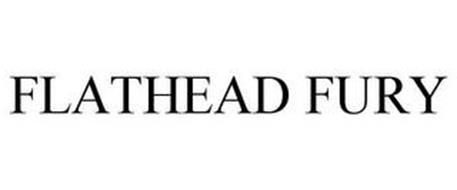 FLATHEAD FURY