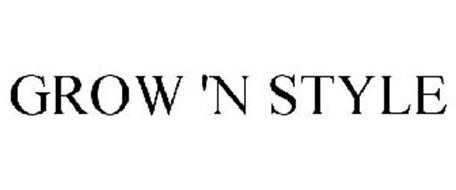 GROW 'N STYLE
