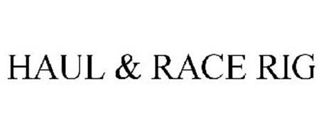 HAUL & RACE RIG
