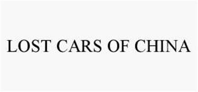 LOST CARS OF CHINA