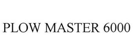 PLOW MASTER 6000