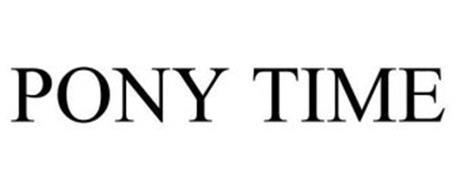 PONY TIME