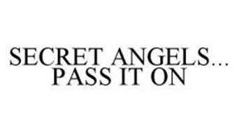 SECRET ANGELS...PASS IT ON
