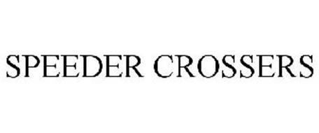 SPEEDER CROSSERS