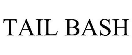 TAIL BASH
