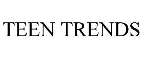 TEEN TRENDS