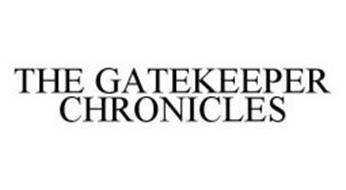 THE GATEKEEPER CHRONICLES