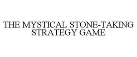 THE MYSTICAL STONE-TAKING STRATEGY GAME