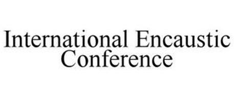 INTERNATIONAL ENCAUSTIC CONFERENCE