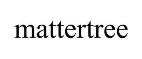 MATTERTREE