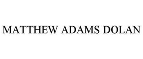 MATTHEW ADAMS DOLAN