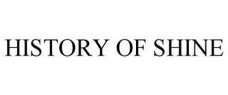 HISTORY OF SHINE