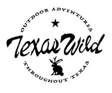 TEXAS WILD OUTDOOR ADVENTURES THROUGHOUT TEXAS
