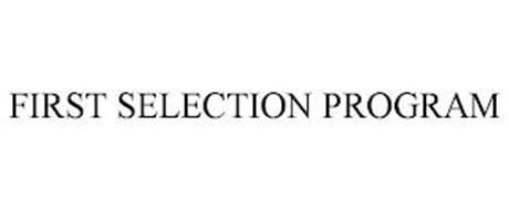 FIRST SELECTION PROGRAM