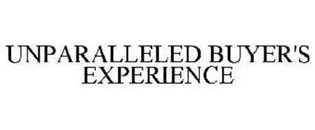 UNPARALLELED BUYER'S EXPERIENCE