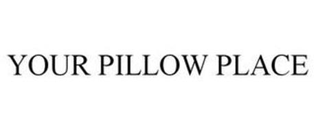 YOUR PILLOW PLACE
