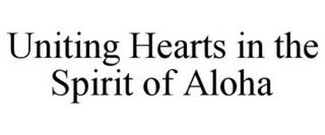 UNITING HEARTS IN THE SPIRIT OF ALOHA