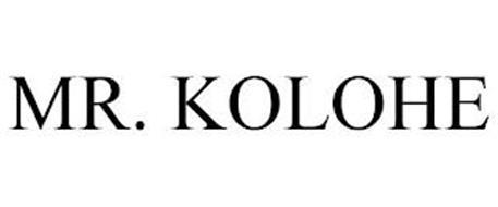 MR. KOLOHE