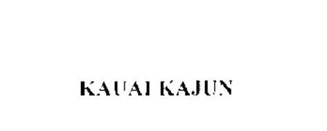 KAUAI KAJUN