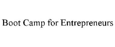 BOOT CAMP FOR ENTREPRENEURS