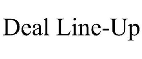 DEAL LINE-UP