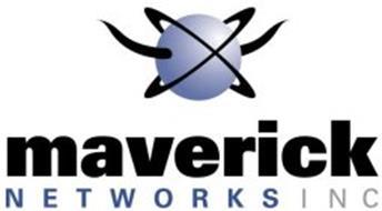 MAVERICK NETWORKS INC