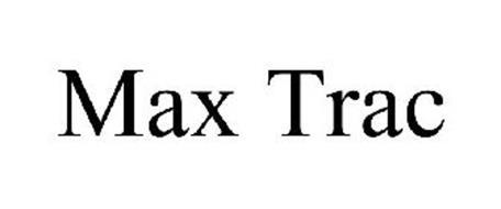 MAX TRAC