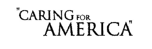 """""""CARING FOR AMERICA"""""""