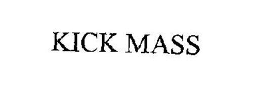 KICK MASS