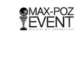 MAX-POZ EVENT ACTIVIST ART COMPETITION