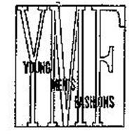 YMF YOUNG MEN'S FASHIONS