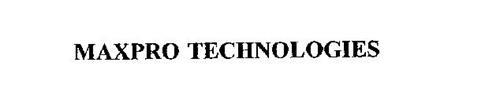 MAXPRO TECHNOLOGIES