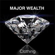 MAJOR WEALTH CLOTHING