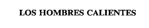 LOS HOMBRES CALIENTES