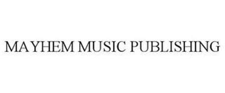 MAYHEM MUSIC PUBLISHING