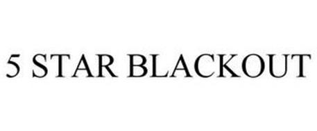 5 STAR BLACKOUT