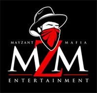 MAYZANT MAFIA MZM ENTERTAINMENT