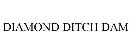 DIAMOND DITCH DAM
