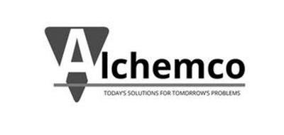 ALCHEMCO TODAY'S SOLUTIONS FOR TOMORROW'S PROBLEMS