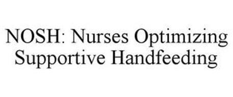 NOSH: NURSES OPTIMIZING SUPPORTIVE HANDFEEDING