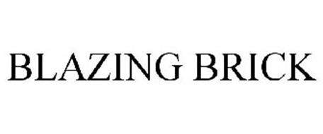 BLAZING BRICK