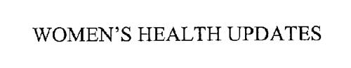 WOMEN'S HEALTH UPDATES