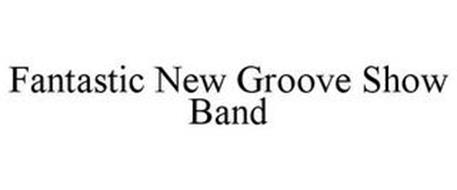 FANTASTIC NEW GROOVE SHOW BAND