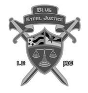 BLUE STEEL JUSTICE LE MC